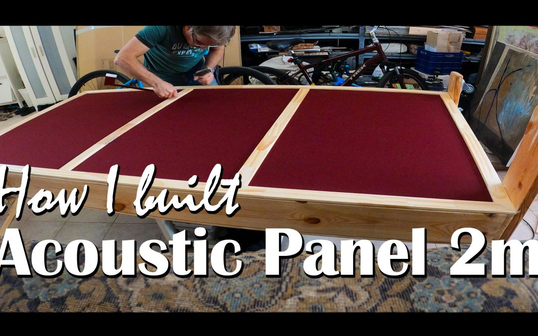How I built Acoustic Gobo Panel 2m high- Part A🎷